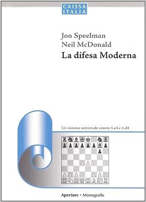 La Difesa Moderna.: Speelman, Jonathan McDonald, Neil