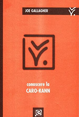 Conoscere la Caro-Kann.: Gallagher, Joe