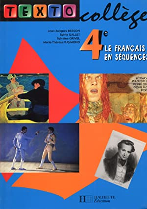 4°. Le francais en sequences.: Besson, Jean-Jacques Gallet, Sylvie