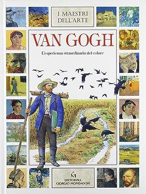 Van Gogh. L'esperienza straordinaria del colore.: Crispino, E