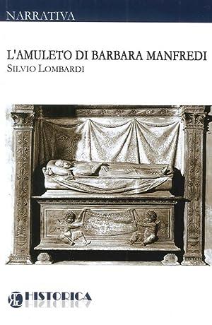 L'amuleto di Barbara Manfredi.: aa.vv.