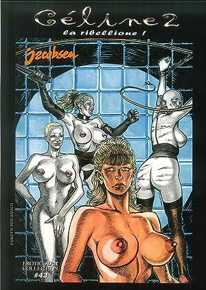 Celine. La ribellione!. Vol. 2.: Jacobsen