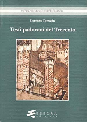 Testi padovani del Trecento.: Tomasin, Lorenzo