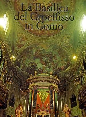 La Basilica del crocifisso in Como.: Pifferi, Enzo Rovi, Alberto