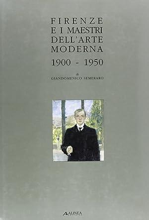 Firenze e i Maestri dell'Arte Moderna, 1900-1950.: Semeraro, Giandomenico
