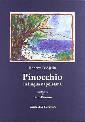Le avventure di Pinocchio. Tradotte in lingua napoletana.: Collodi, Carlo