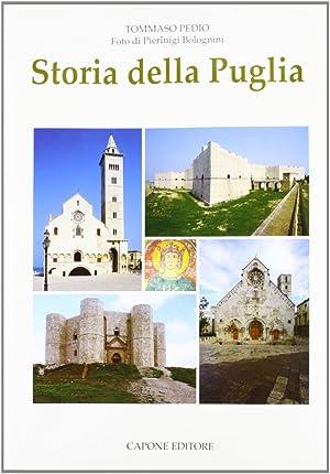 Storia della Puglia. [ED. RILEGATO].: Pedío, Tommaso