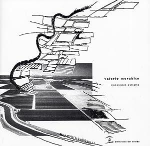 Valerio Morabito. Paesaggio astratto. Abstract Landscape.: Morabito, Valerio