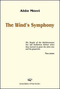 The wind's symphony.: Morri, Aldo