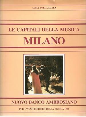 Le capitali della musica. Milano.
