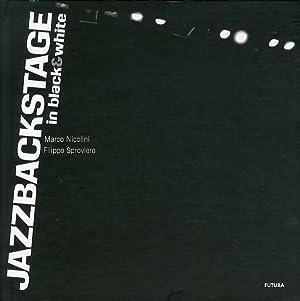Jazzbackstage in Black & White.: Nicolini, Marco Sproviero, Filippo