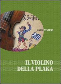 Il violino della Plaka.: Ventura, Mario