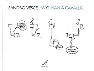 W.C. man a cavallo.: Vesce, Sandro