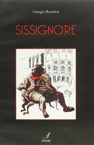 Sissignore.: Boschini, Giorgio