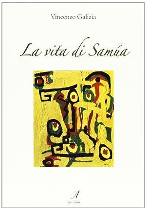 La vita di Samùa.: Galizia, Vincenzo