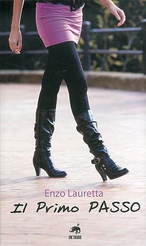 Il primo passo.: Lauretta, Enzo