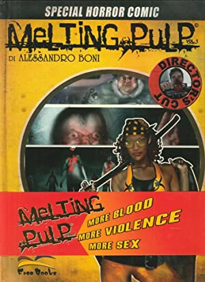 Melting pulp. Special Horror Comic.: Boni, Alessandro