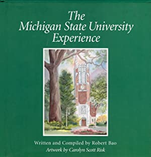 The Michigan State University Experience.: Bao, Robert