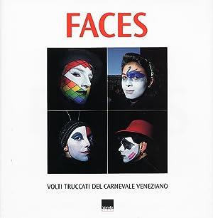 Faces. Volti Truccati del Carnevale Veneziano.: Zaccaron, Sergio Pestriniero, Renato