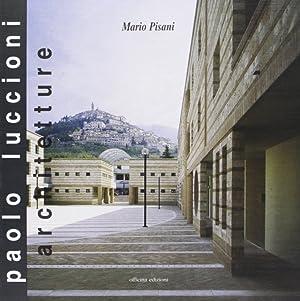 Paolo Luccioni. Architetture.: Pisani, Mario