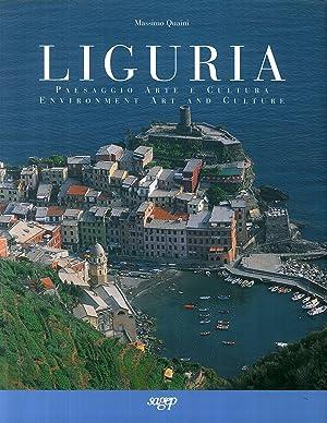 Liguria. Paesaggio, arte e cultura. Environment art and culture.: Quaini, Massimo