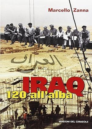 Iraq 120 all'alba.: Zanna, Marcello