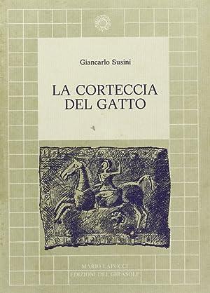 La corteccia del gatto.: Susini, Giancarlo