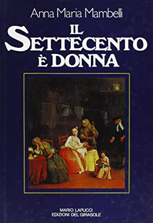 Il settecento è donna.: Mambelli, A Maria