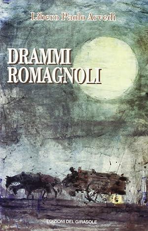 Drammi romagnoli.: Arvedi, Libero P
