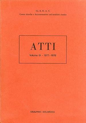 Atti del Centro Ricerche e Documentazione sull'Antichità Classica. Volume 9: 1977 - ...