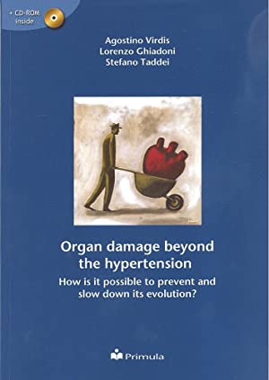 Organ damage beyond the hypertension. How is it possible to prevent a nd slow down its evolution? ...