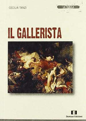 Il gallerista.: Tanzi, Cecilia