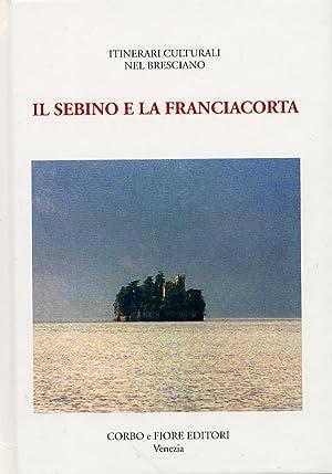Il Sebino e la Franciacorta.