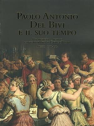 Paolo Antonio del Bivi e il Suo Tempo. Un Musicista Aretino Contemporaneo di Giorgio Vasari. Arezzo...