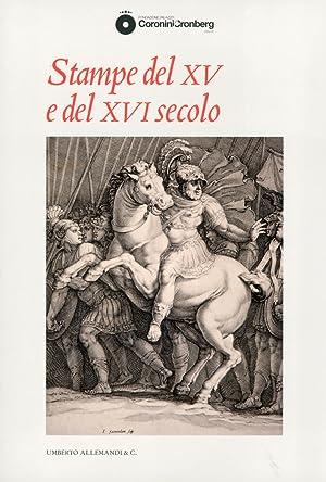 Stampe del XV e del XVI Secolo.