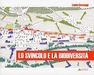 Lo svincolo e la biodiversità. Ricostruzione verde di un accesso stradale a Trevi.: ...