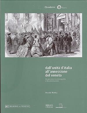 Dall'unità d'Italia all'annessione del Veneto. Un percorso tra storiografia e...