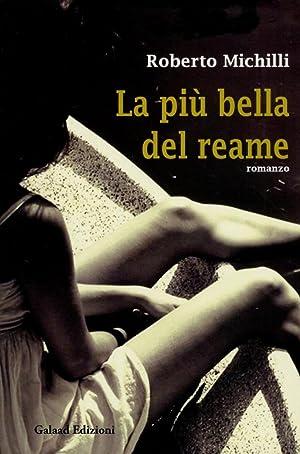 La più bella del reame.: Michilli, Roberto