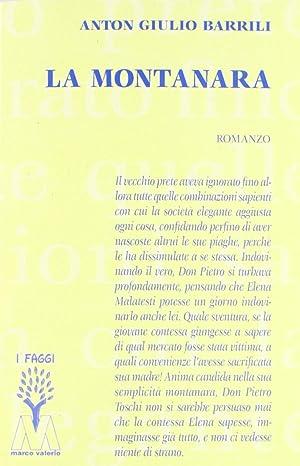 La Montanara.: Barrili, Anton G