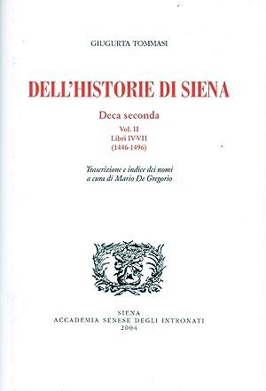 Dell'historie di Siena. Deca seconda. Vol. II. Libri IV-VII. (1446-1496).: Tommasi, Giugurta