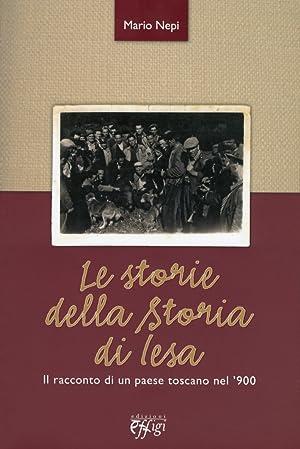 Le Storie della Storia di Iesa. Il Racconto di un Paese Toscano nel '900.: Nepi, Mario