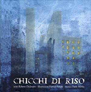 Chicchi di riso. Con CD Audio. Ediz. multilingue.: Dedenaro, Roberto