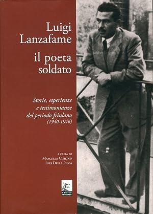 Luigi Lanzafame il poeta soldato. Storie, esperienze e testimonianze del periodo friulano (1940-...