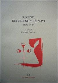 Regesti dei celestini di Novi (1243-1792).