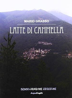Latte di cammella.: Grasso, Mario