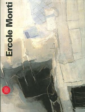 Ercole Monti. Dipinti, 1974-1998.