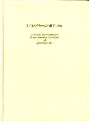 L'Archimede di Piero. [Edizione Facsimilare del Riccardiano: Piero Della Francesca