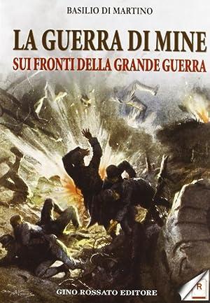 La Guerra di Mine sui Fronti della: Di Martino, Basilio