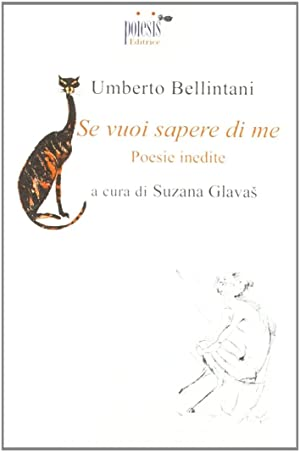 Se vuoi sapere di me.: Bellintani, Umberto