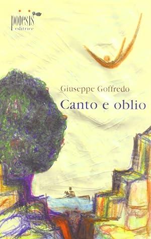 Canto e oblio.: Goffredo, Giuseppe